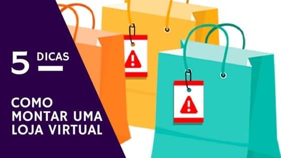 5-dicas-como-montar-uma-loja-virtual