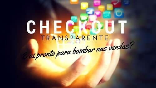 o-que-e-checkout-transparente